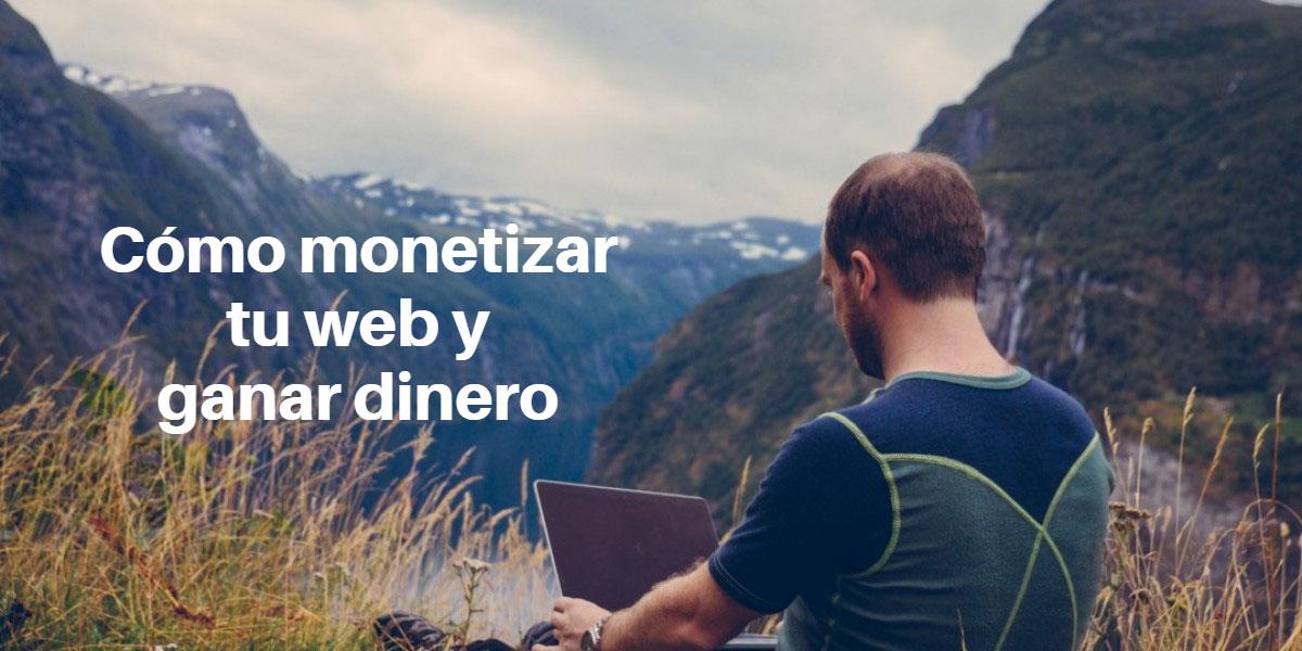 monetiza-web-blog-ganar-dinero