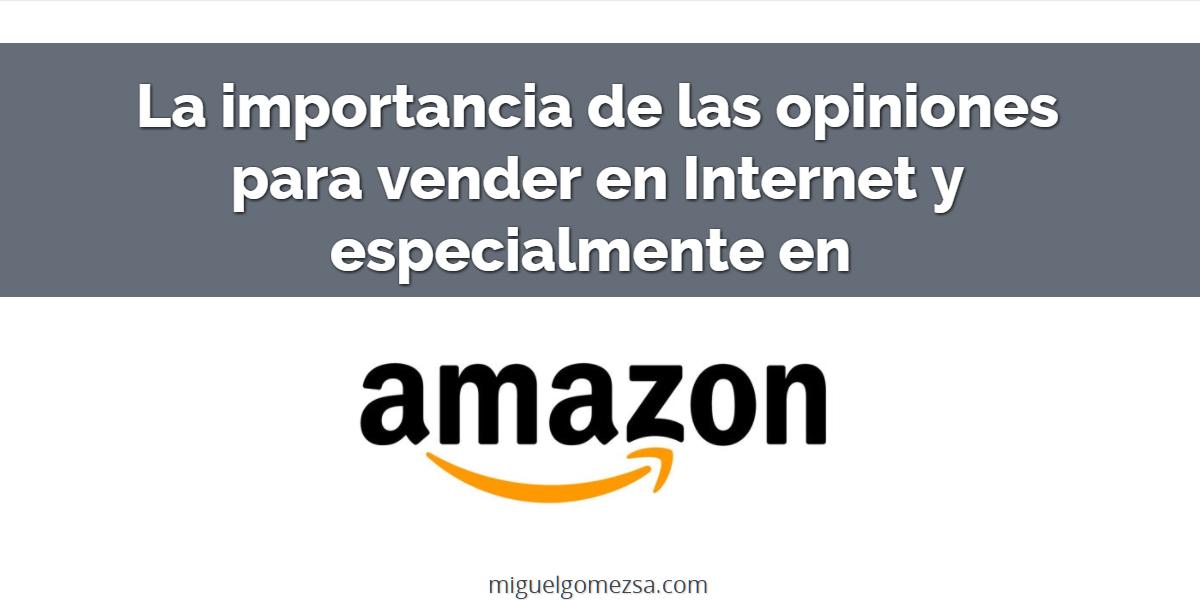 La importancia de las opiniones para vender en Amazon y otras tiendas