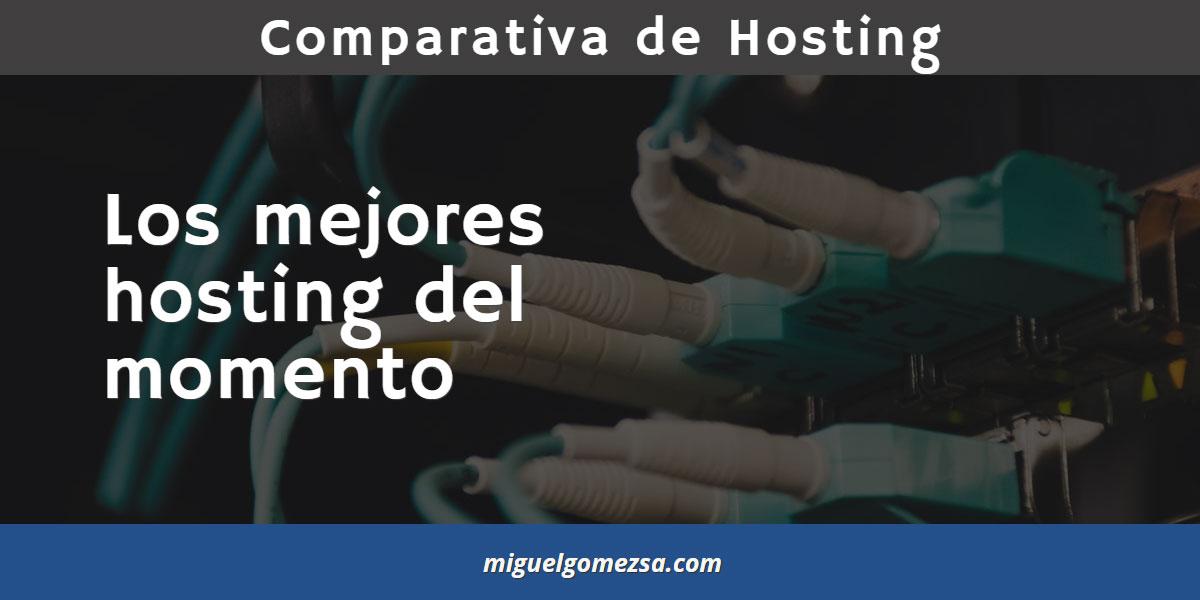 Comparativa de Hosting - Los mejores hosting del momento