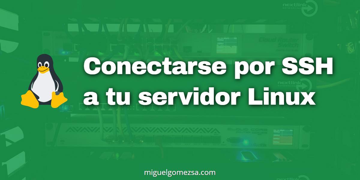 Conectarse por SSH a tu servidor Linux ya sea servidor dedicado o VPS