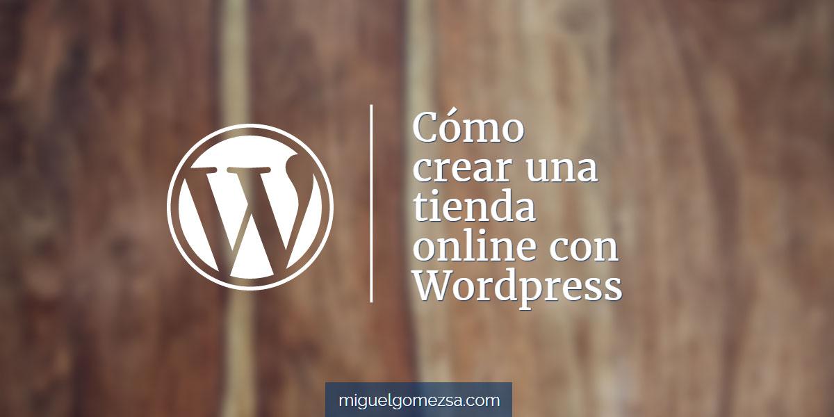 Cómo crear una tienda online con Wordpress en 5 pasos
