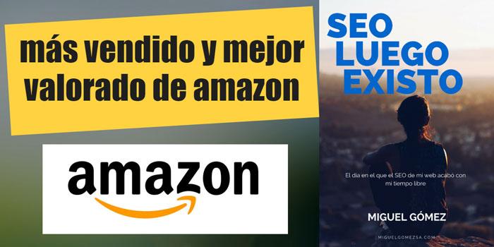 Ebook sobre SEO más vendido y mejor valorado de Amazon 'SEO luego Existo'