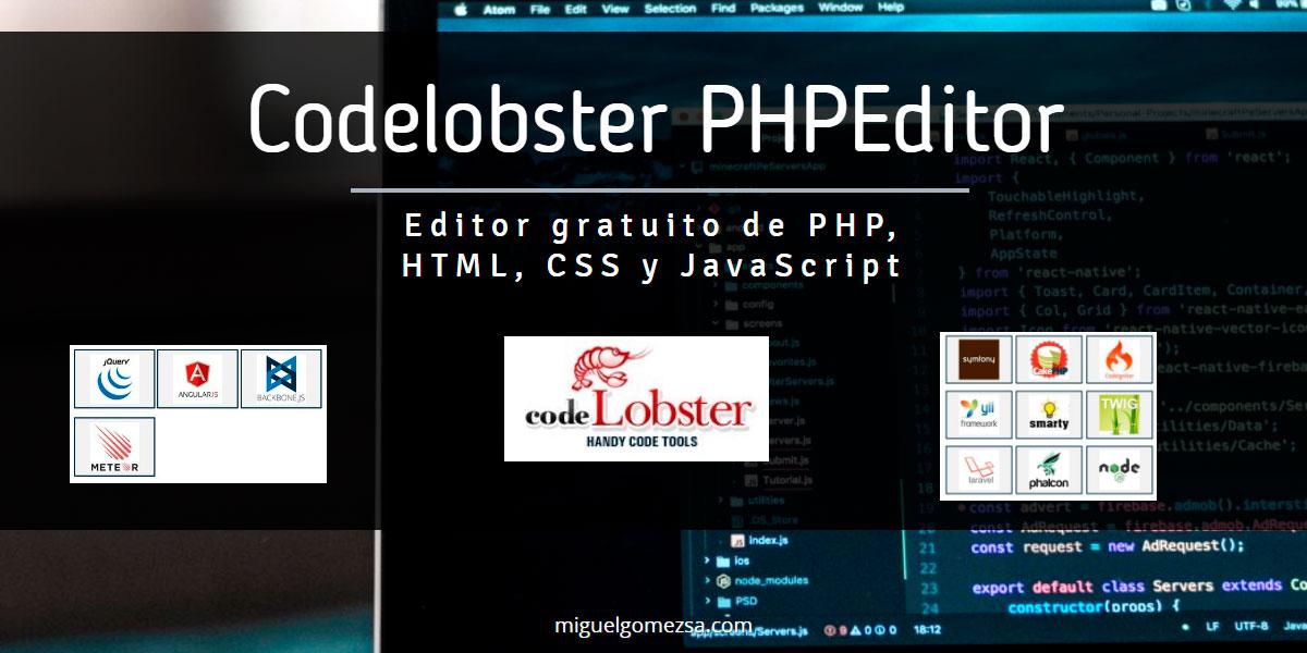 Editor gratuito de PHP, HTML, CSS y JavaScript - Codelobster PHP