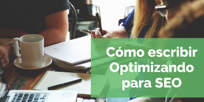 Escribir contenido optimizado para SEO - Aprende a crear contenido