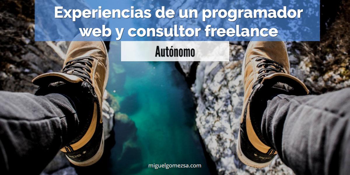 Experiencias de un consultor y programador web freelance autónomo