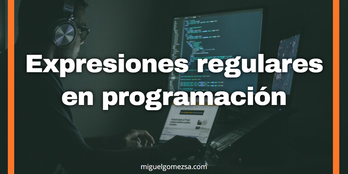 Expresiones regulares en programación usando Sublime Text