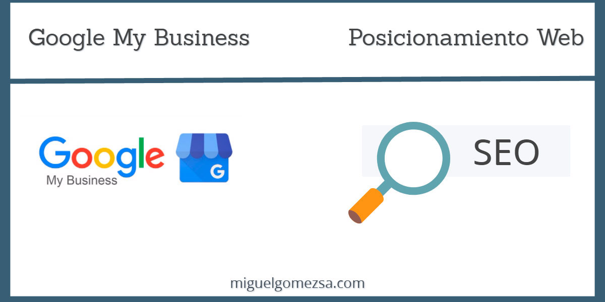 Google My Business - Mejora la presencia online fácil y rápido