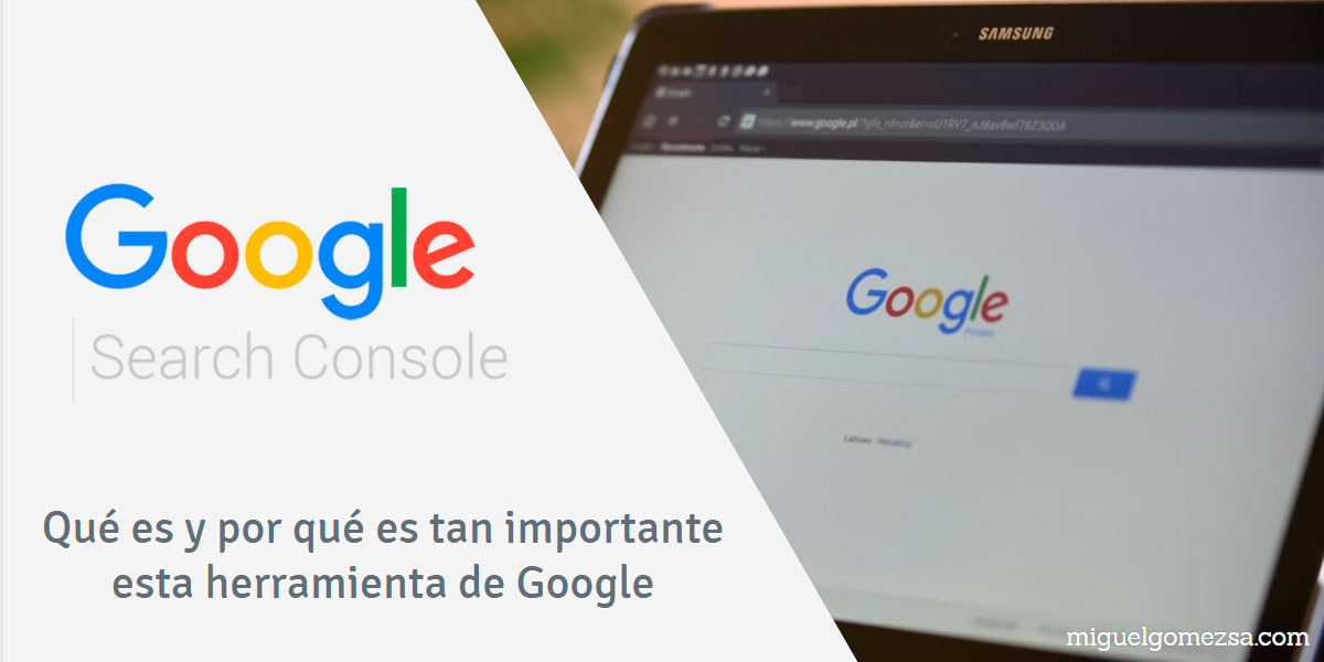 ¿Qué es Google Search Console? ¿herramienta imprescindible en SEO?