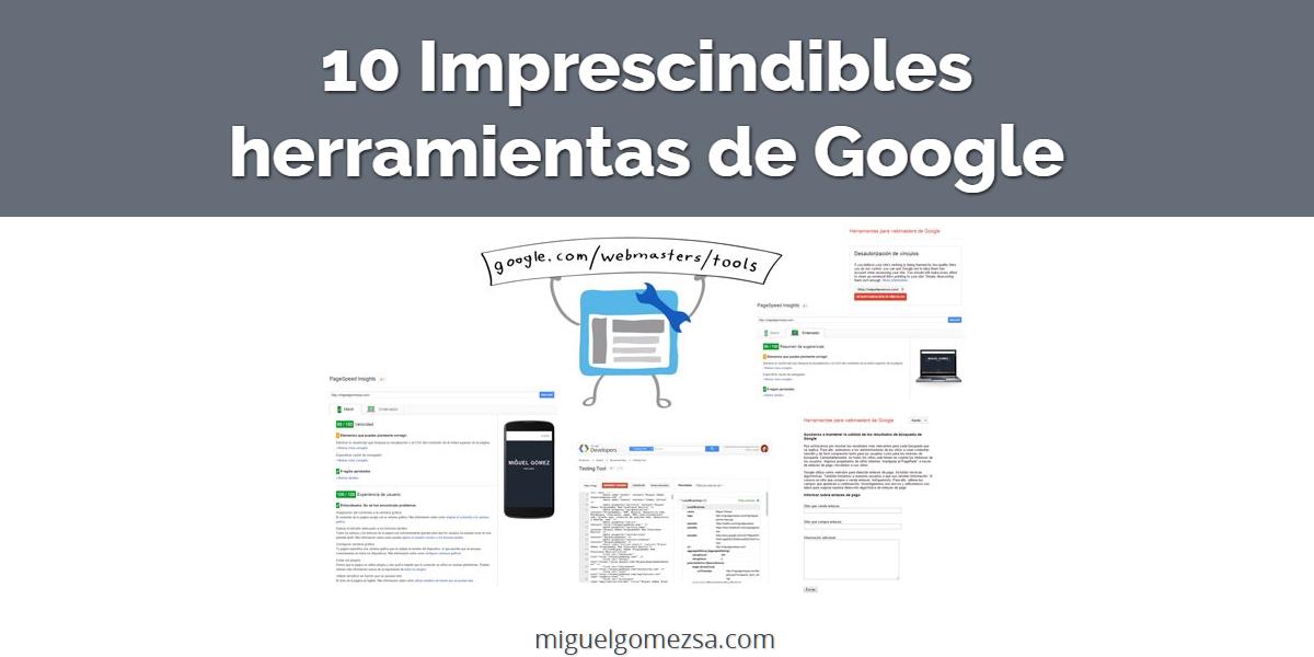 10 herramientas imprescindibles de Google para tu web - GRATUITAS