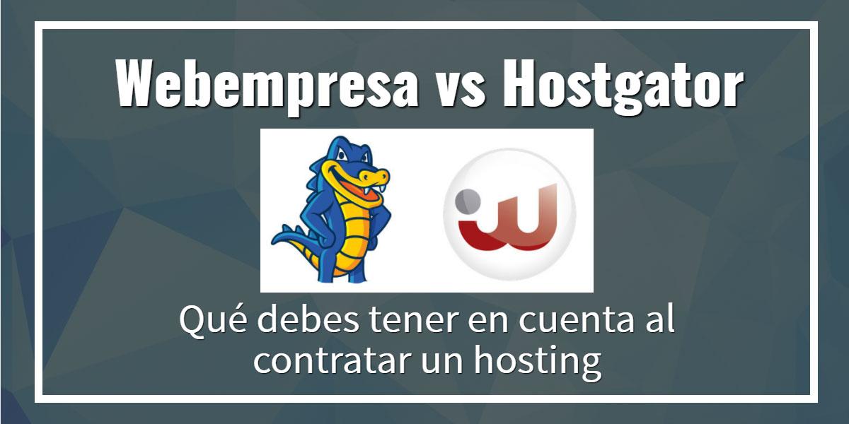 Webempresa vs Hostgator - la realidad sobre el Hosting