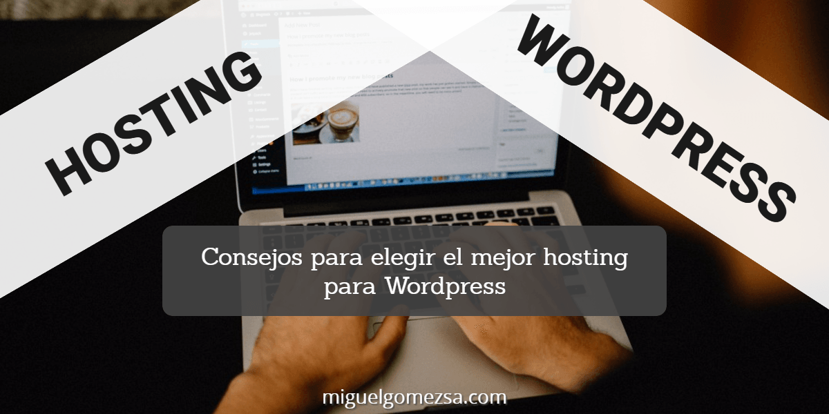 Hosting Wordpress - La elección de hosting más popular