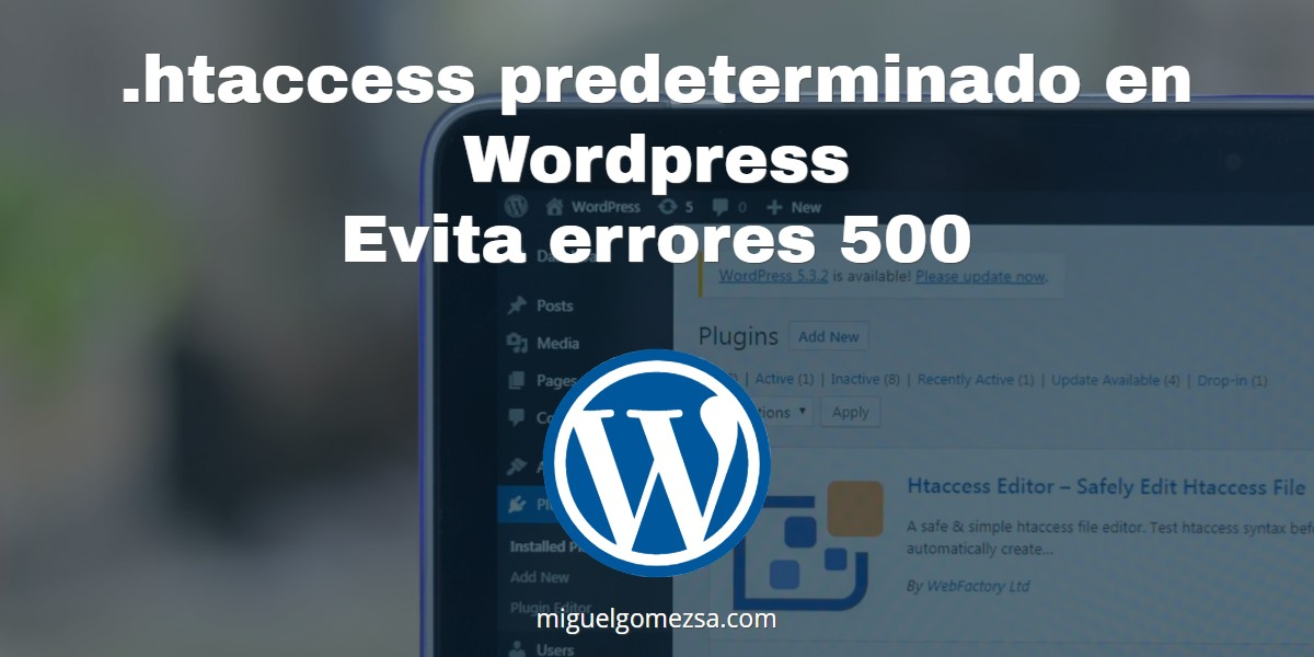 .htaccess predeterminado en Wordpress - Evita errores 500