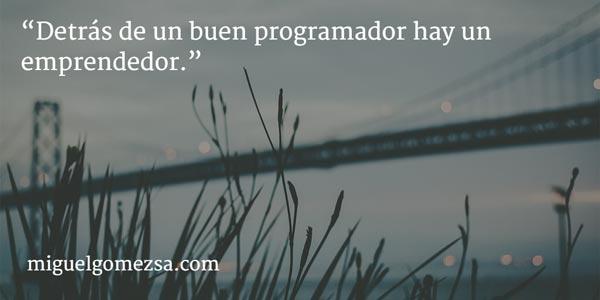 Programador por vocación - Emprendedor por pasión