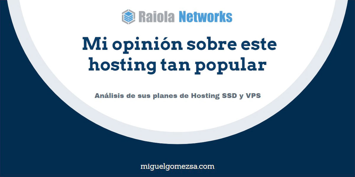 Raiola Networks - Opiniones sobre este hosting tan popular