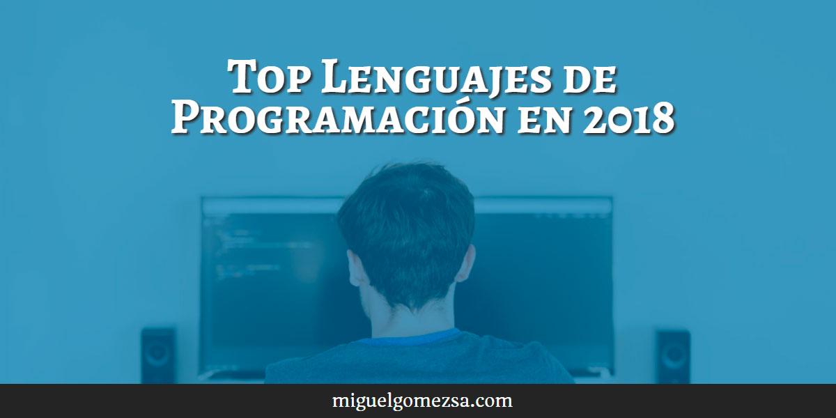 Top 9 Lenguajes de Programación en 2018 - Programar, presente y futuro