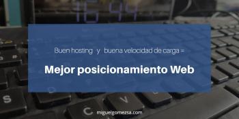 Posicionamiento web - Hosting y velocidad de carga - 3 bases de una web
