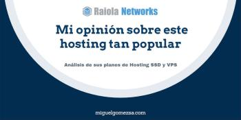 Raiola Networks - Opiniones sobre este hosting tan popular